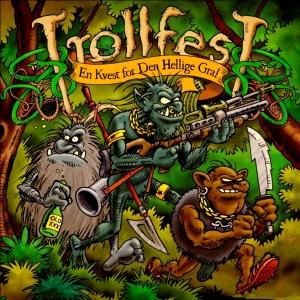 En Kvest for Den Hellige Gral, Trollfest