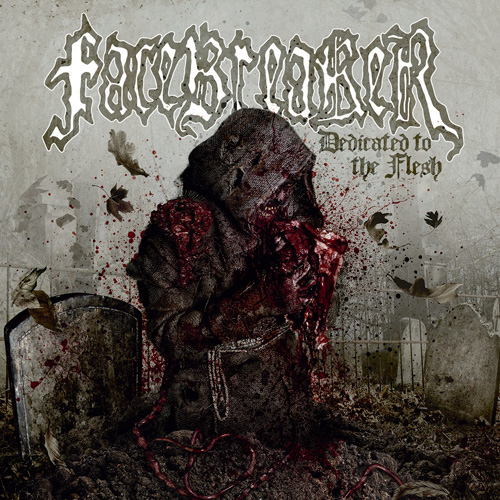 Facebreaker-DedicatedToTheFlesh