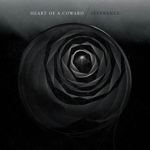HEART OF A COWARD – Severance