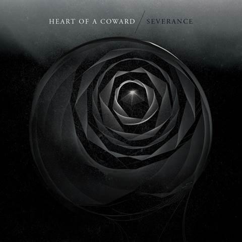 HEART OF A COWARD – Severance