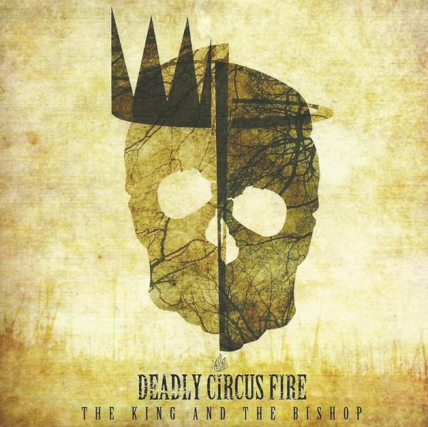 DeadlyCircusFireTheKingAndTheBishop-600x599