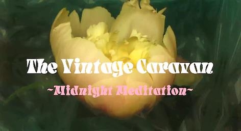 the-vintage-caravan-midnight-meditation