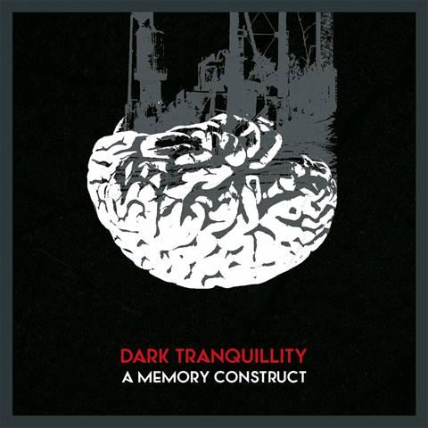 DARK TRANQUILLITY - A memory construct