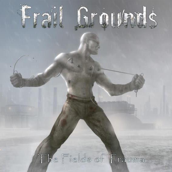 Frail Grounds cover art