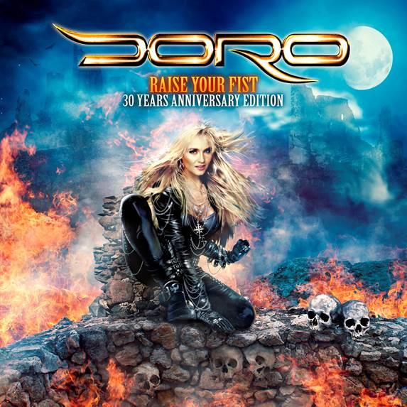DORO Raise Your Fist – 30 Years Anniversary-Edition
