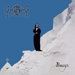 The-Gathering-Always