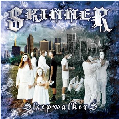 Skinner-Sleepwalkers