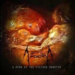 Azooma - A-Hymn-Of-The-Vicious-Monster
