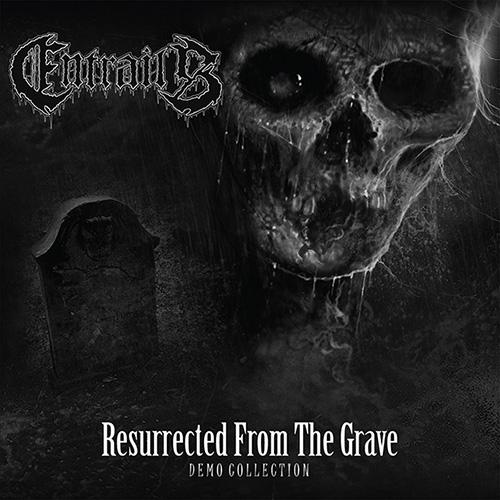 Entrails-ResurrectedFromTheGrave
