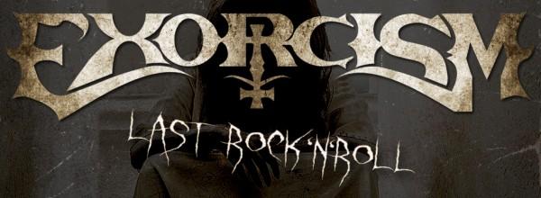 ExorcismLastRockNRoll-600x220