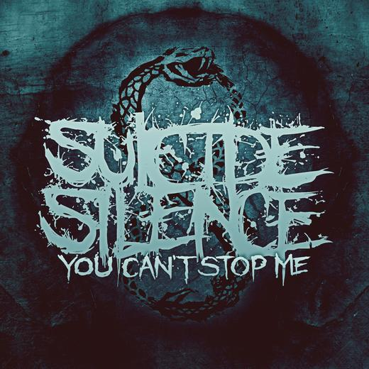 SuicideSilence-YouCantStopMe