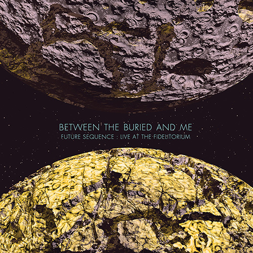 BetweenTheBuriedAndMe-Fidelitorium