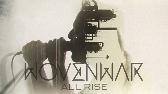 wovenwar-allrise-video