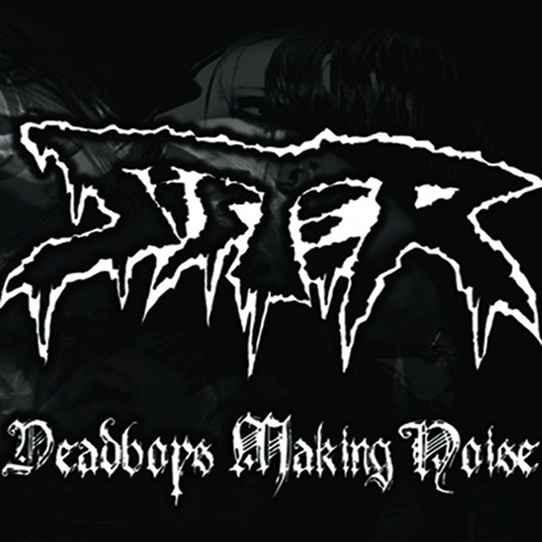 Sister-DeadboysMakingNoise