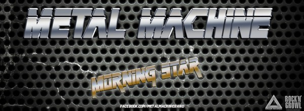 MetalMachineMorningStar-600x220