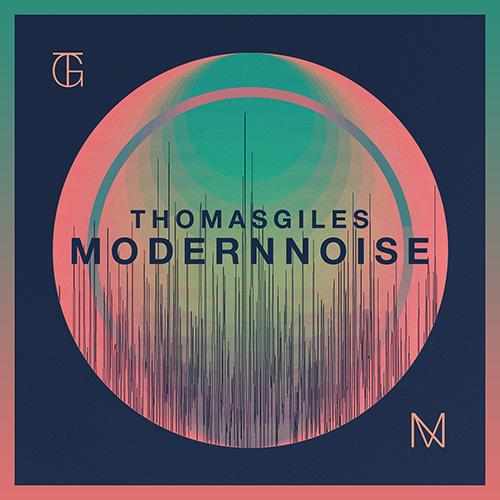 ThomasGiles-ModernNoise