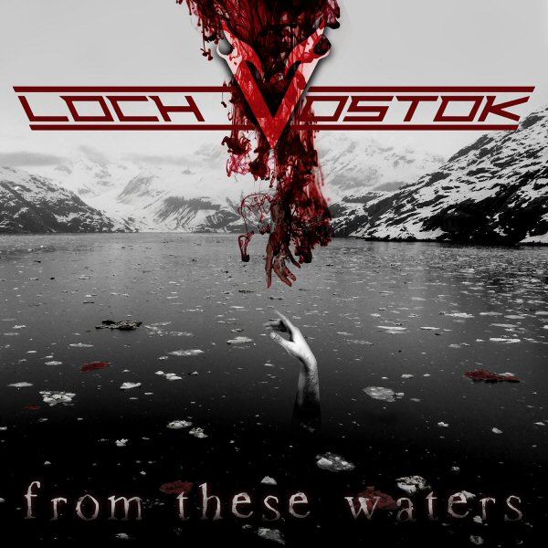 LochVostok-FromTheseWaters
