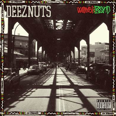 Deez Nuts Cover Artwork