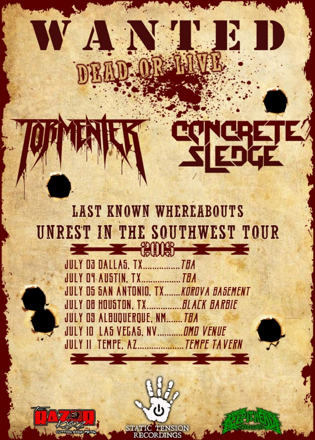 Tormenter Tour Dates