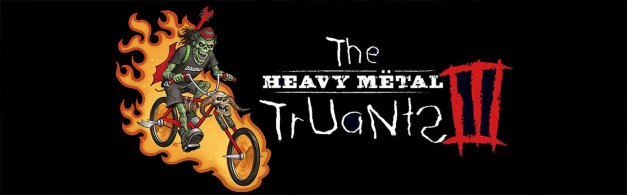 Heavy Metal Truants 3