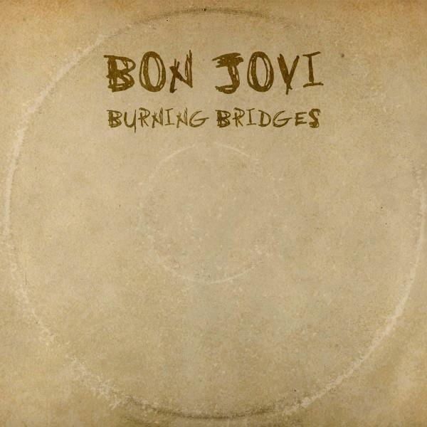 BonJovi-Burning-bridges