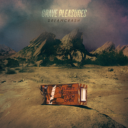 GravePleasures-Dreamcrash