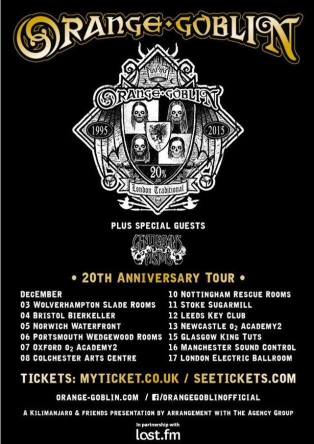 Gentlemans Pistols Orange Goblin Tour