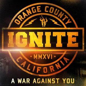 IGNITE – A War Against You