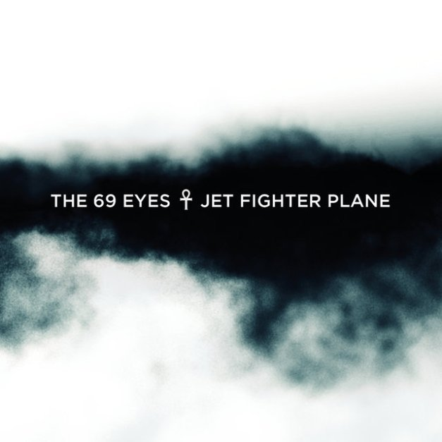 The_69_Eyes___Jet_Fighter_Plane__EP_