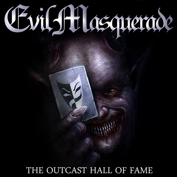 Evil Masquerade The-Outcast-Hall-Of-Fame-front-cover