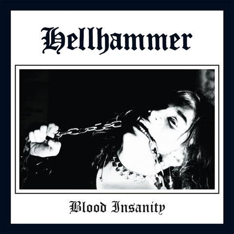 Hellhammer Blood Insanity