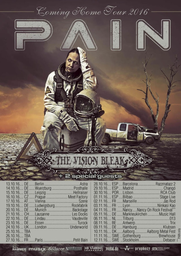 Pain Coming Home Tour 2016