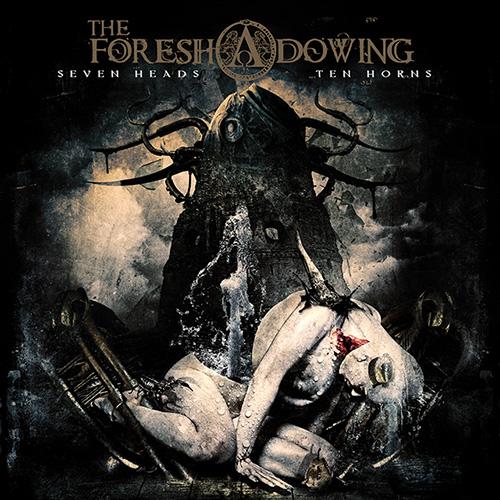 TheForeshadowing-SevenHeadsTenHorns
