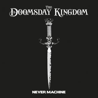 the-doomsday-kingdom-never-machine-ep