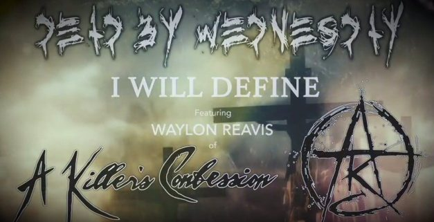 deadbywednesday-i-will-define-lyric-video