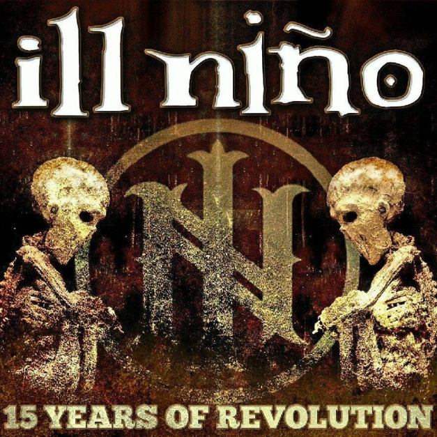 ill-nino-15-years-of-revolution
