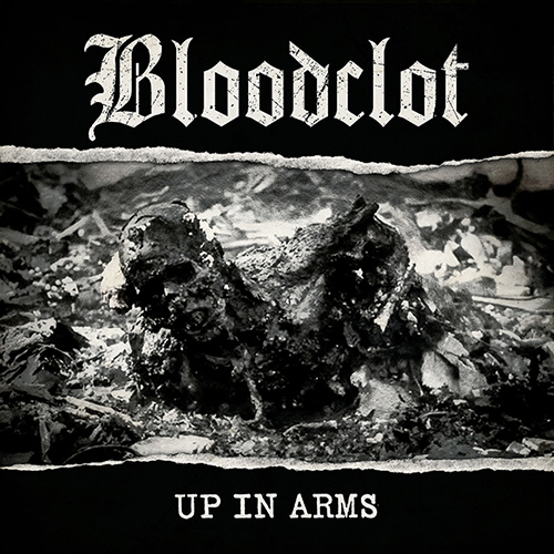 Bloodclot-UpInArms