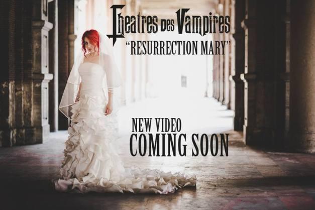 TheatresDesVampires-ResurrectionMary