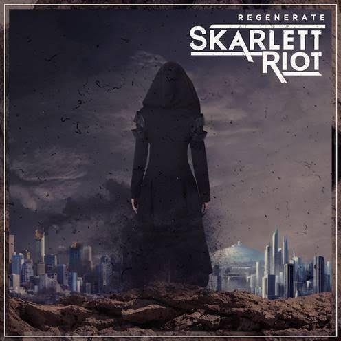 Skarlett Riot Regenerate Cover Art