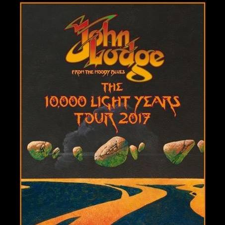 John Lodge THE 10,000 LIGHT YEARS TOUR