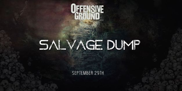 OffensiveGround-SalvageDump