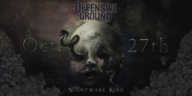 OffensiveGround-release-date-nightmare king