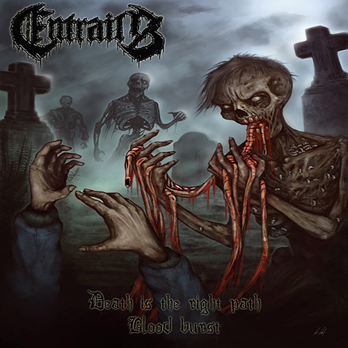Entrails-DeathIsTheRightPath