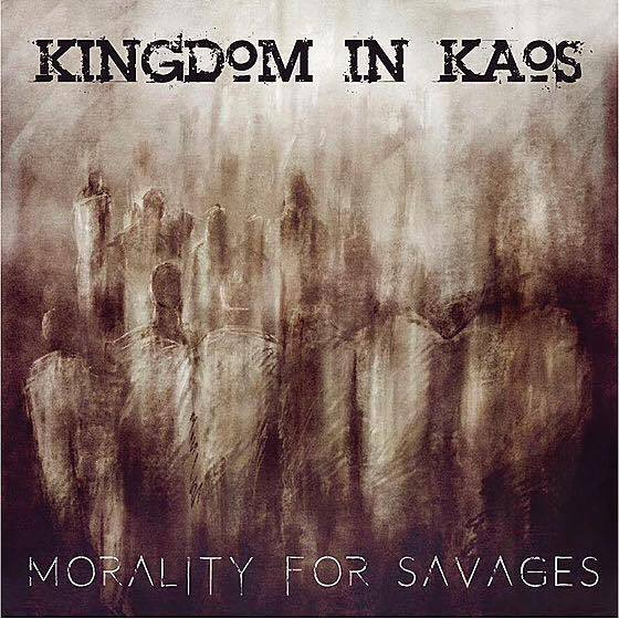 Kingdom In Kaos Morality For Savages Cover