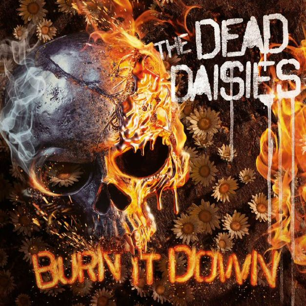 TheDeadDaisies_BurnItDown_web