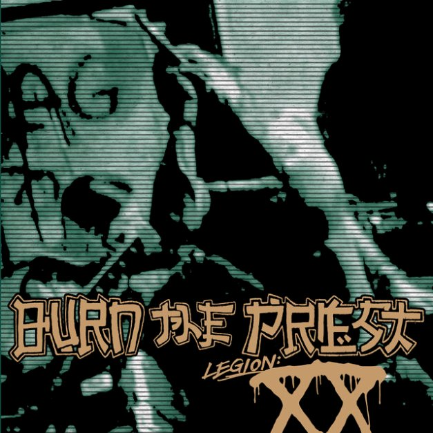Burn_The_Priest__Legion_XX