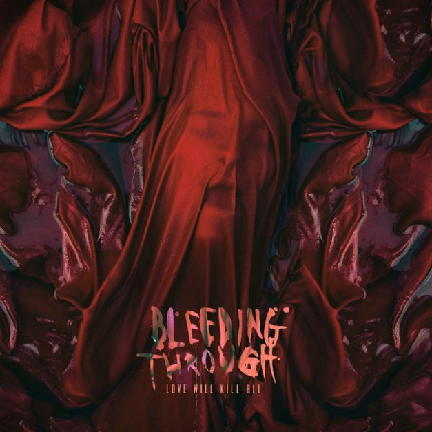 Bleeding_Through___Love_Will_Kill_All