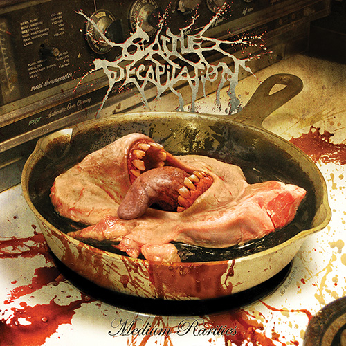 CattleDecapitation-MediumRarities