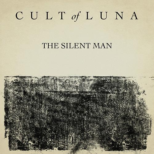CultOfLuna-TheSilentMan