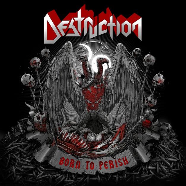 Destruction Born To Perish